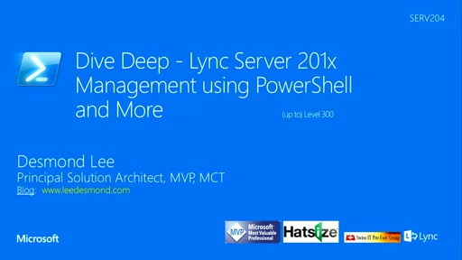 Dive Deep - Lync Server 201x Management using PowerShell and More