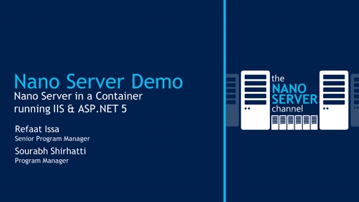Demo: Nano Server in a Container running IIS & ASP.NET 5