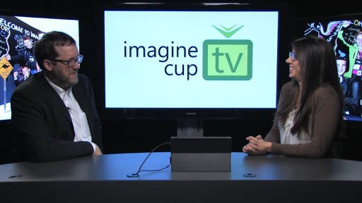 Imagine Cup TV Episode 007: AppCampus Award, Awesome Andrew Parsons, and the Final Big Board!