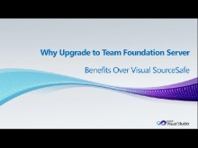 Why Upgrade from Visual SourceSafe to Team Foundation Server, Part 2 - Benefits Over Visual SourceSafe