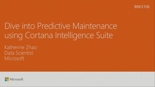 Dive into Predictive Maintenance using Cortana Intelligence Suite