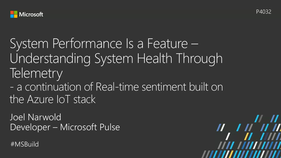 System performance is a feature: Understanding system health through telemetry (a continuation of real-time sentiment built on the Azure IoT Stack)