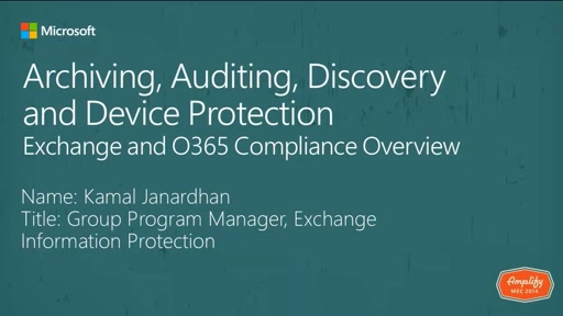 Archiving, Auditing, Discovery and Device Protection