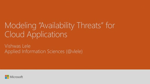"Develop an application availability ""threat model"""
