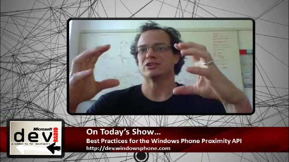 Microsoft DevRadio: Best Practices for Windows Phone Proximity API