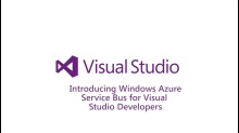 Introducing Windows Azure Service Bus for Visual Studio Developers