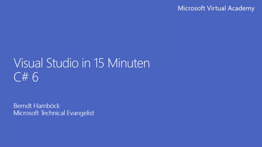Visual Studio in 15 Minuten – C# 6