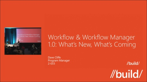 Workflow & Workflow Manager 1.0: What's New, What's Coming