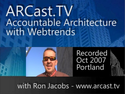 ARCast.TV - Accountable Architecture with WebTrends
