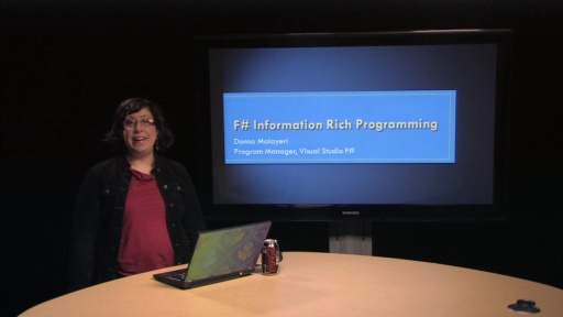 C9 Lectures: Donna Malayeri - F# 3.0 - Information Rich Programming, 1 of 1