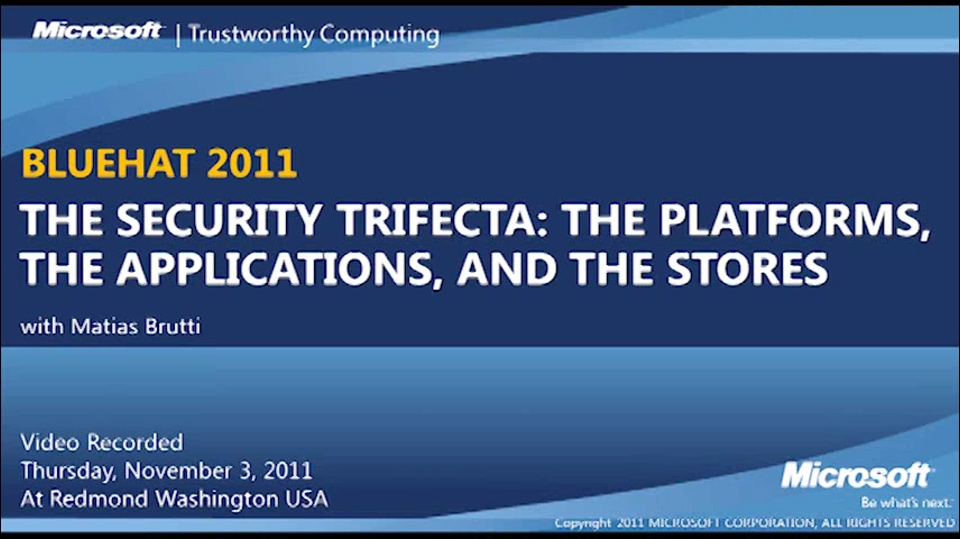 The Security Trifecta – The Platforms, the Apps and the Stores