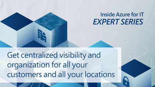 Get centralized visibility and organization for all your customers and all your locations