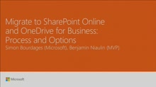 Migrate to SharePoint Online and OneDrive for Business: Process and Options