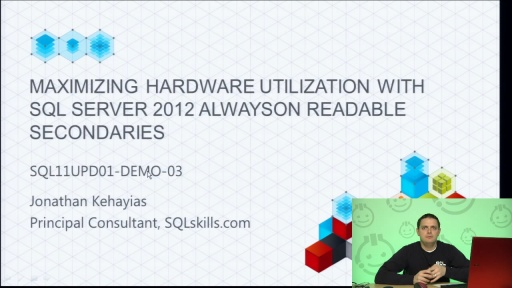 Demo: Maximizing Hardware Utilization with SQL Server 2012 AlwaysOn Active Secondary Replicas