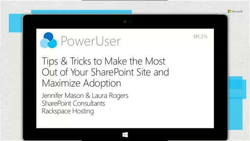 Tips & Tricks to make the most out of your SharePoint site and maximize adoption