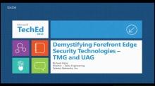Demystifying Forefront Edge Security Technologies: TMG and UAG