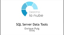Destino la nube. SQL Server Data Tool