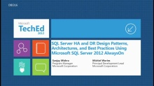 SQLCAT: SQL Server HA and DR Design Patterns, Architectures and Best Practices using SQL Server 2012 AlwaysOn