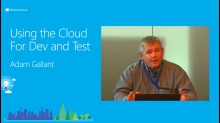 Using the Cloud for Dev and Test