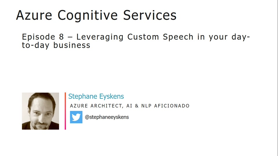 Cognitive Services Episode 8 - Leveraging speech services with chatbots