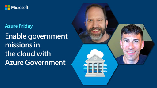 Enable government missions in the cloud with Azure Government