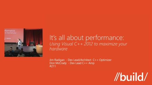 It's all about performance: Using Visual C++ 2012 to make the best use of your hardware