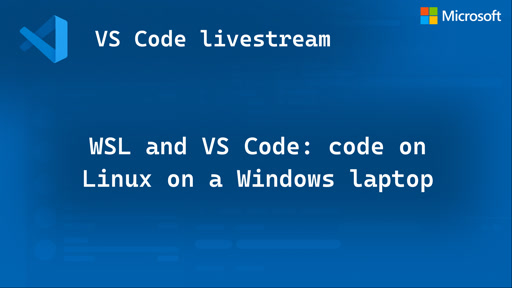 WSL and VS Code: code on Linux on a Windows laptop 💻