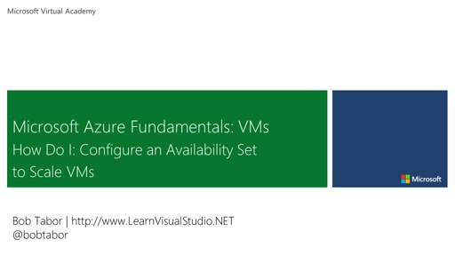 8. Microsoft Azure Fundamentals: Virtual Machines - How Do I: Configure an Availability Set to Scale VMs [Vietnamese Subtitles]