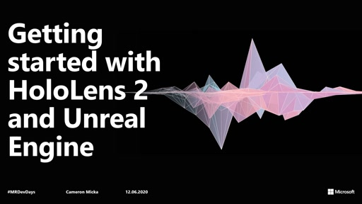 Getting started with HoloLens 2 and Unreal Engine