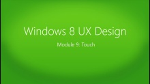 Windows 8 UX Design: (09) Touch