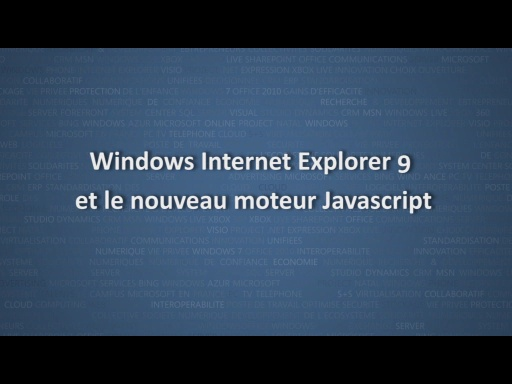 Windows Internet Explorer 9 et le nouveau moteur JavaScript