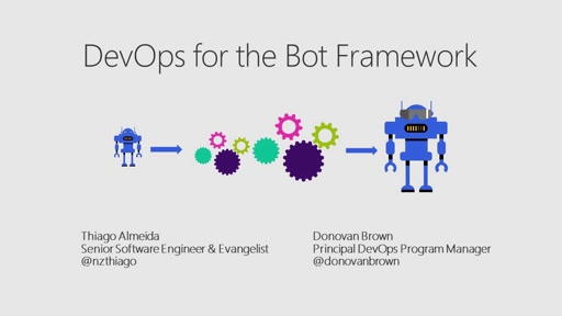 Introduction to the Bot Framework and why DevOps for it