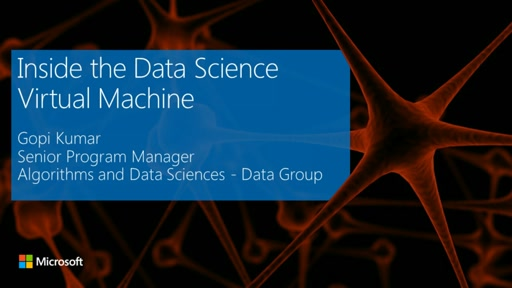 Inside the Data Science Virtual Machine