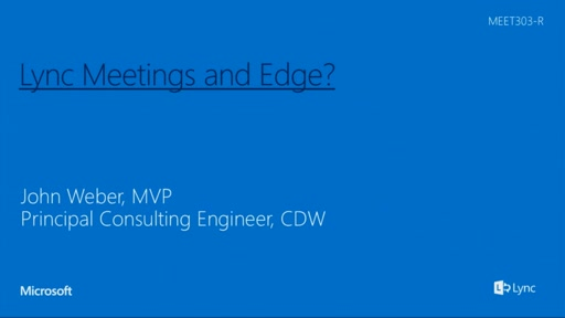 Lync Meetings and Edge? Why does it matter? Why do I need it?