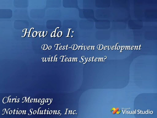 [How Do I:] Practice Test-Driven Development?