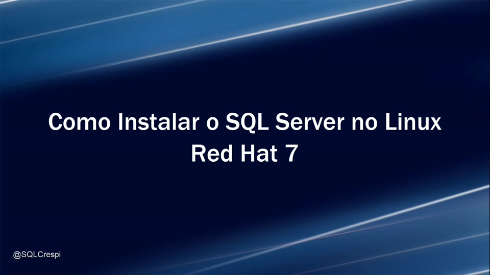 Como Instalar o SQL Server 2017 CTP2 no Linux - Red Hat 7