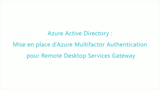 MFA3-Azure Multifactor Authentication pour Remote Desktop Services Gateway
