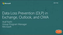 Data Loss Prevention (DLP) in Exchange, Outlook, and OWA