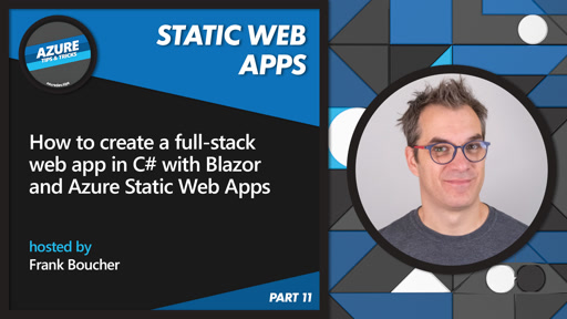How to create a web app in C# with Blazor & Azure Static Web Apps [11 of 16] | Azure Tips and Tricks: Static Web Apps