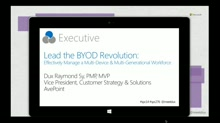 Lead the BYOD Revolution: Effectively Manage a Multi-Device & Multi-Generational Workforce