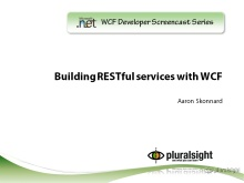 endpoint.tv Screencast - Building RESTful Services with WCF