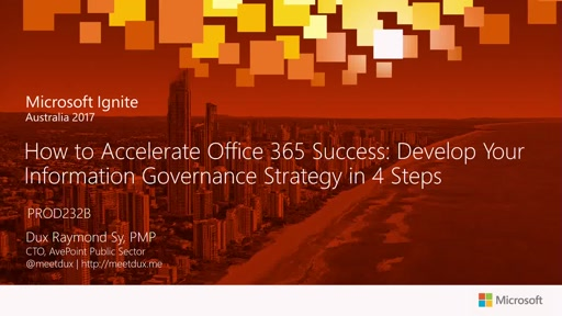 How to Accelerate Office 365 Success: Develop Your Information Governance Strategy in 4 Steps - presented by Avepoint