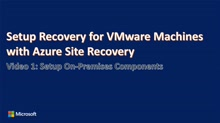 Enhanced VMware to Azure Setup Registration