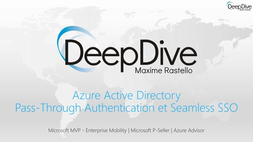 DeepDive - Azure AD Pass Through Authentication et Seamless SSO