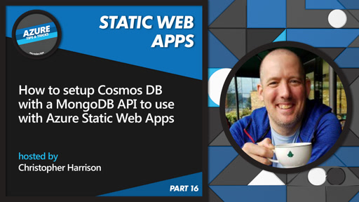 Setup Cosmos DB w/ a MongoDB API to use w/ Azure Static Web Apps [16 of 16] | Azure Tips and Tricks: Static Web Apps