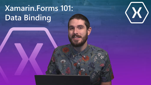 Xamarin.Forms 101: Data Binding