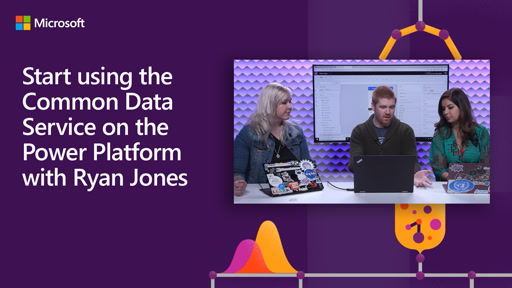 Start using the Common Data Service on the Power Platform with Ryan Jones