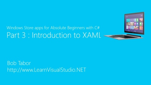 Part 3: Introduction to XAML