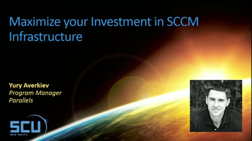 Maximize your Investment in SCCM Infrastructure