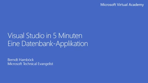 Visual Studio 2015 in 5 Minuten - Datenbank